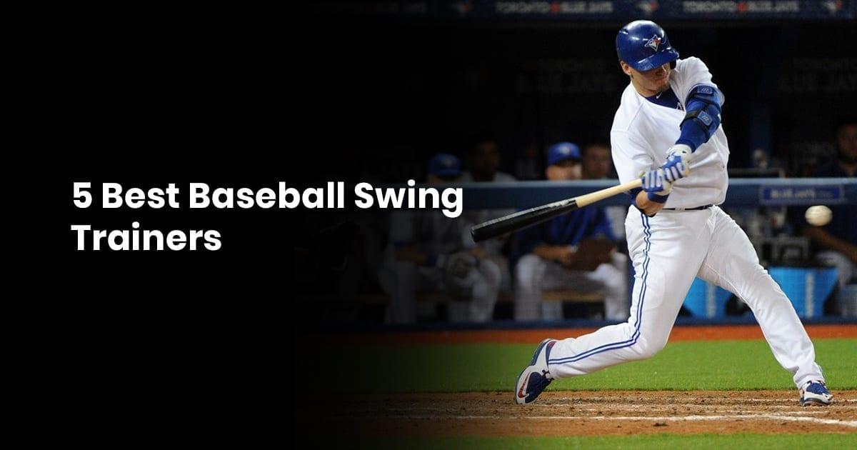 5 Best Baseball Swing Trainers