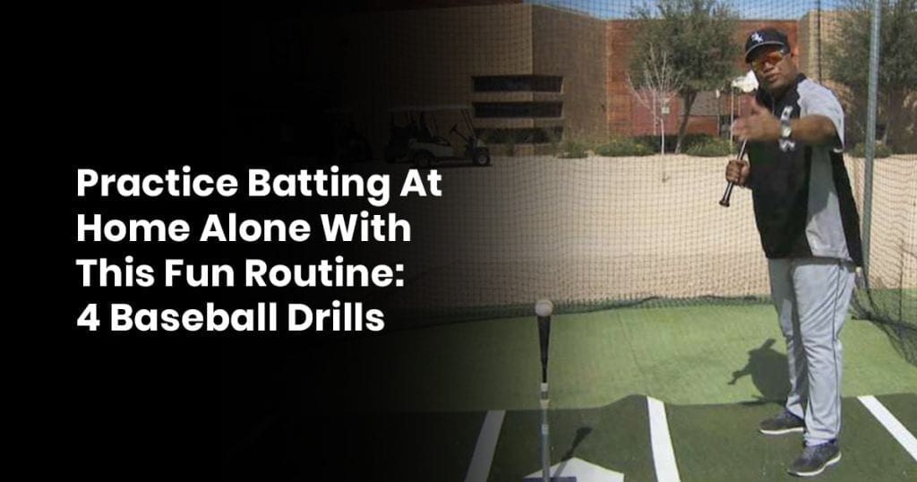 Practice Batting At Home Alone With This Fun Routine 4 Baseball Drills