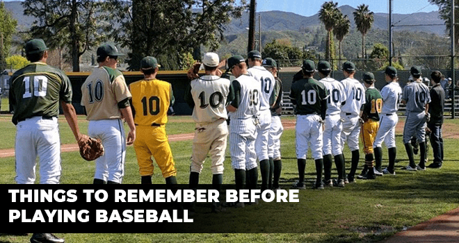 Things To Remember Before Playing Baseball