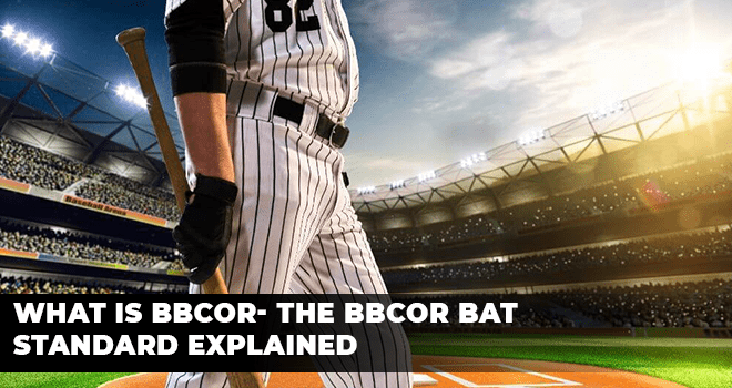 What Is BBCOR- The BBCOR Bat Standard Explained