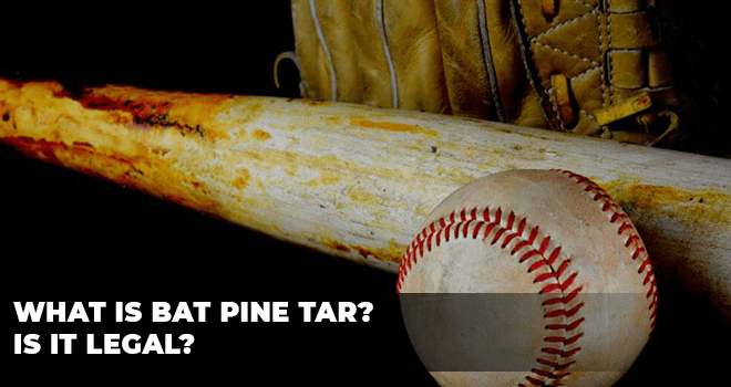 What Is Bat Pine Tar Is It Legal