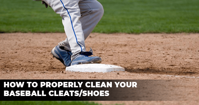 How To Properly Clean Your Baseball CleatsShoes