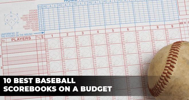 Best Baseball Scorebooks on a Budget