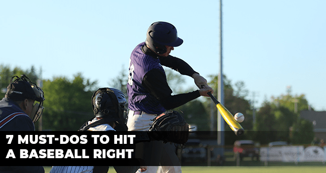 7 Must-Dos To Hit A Baseball Right _s