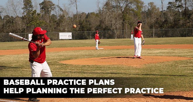 Baseball Practice Plans Help Planning the Perfect Practice