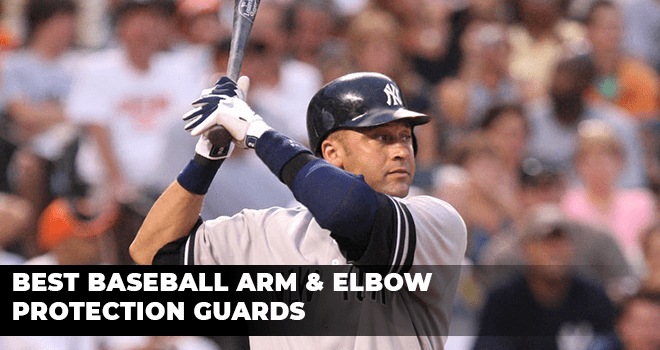 Best Baseball Arm & Elbow Protection Guards