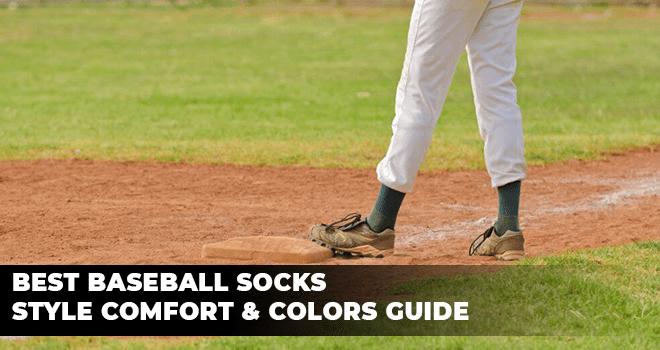 Best Baseball Socks - Style Comfort & Colors Guide