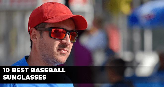 10 Best Baseball Sunglasses