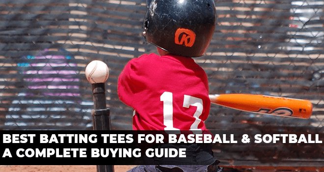 Best Batting Tees for Baseball & Softball A Complete Buying Guide