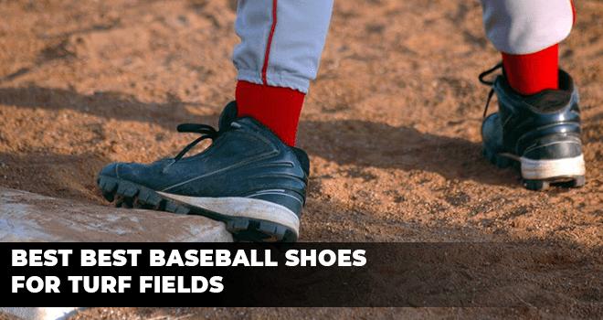 Best Best Baseball Shoes for Turf Fields