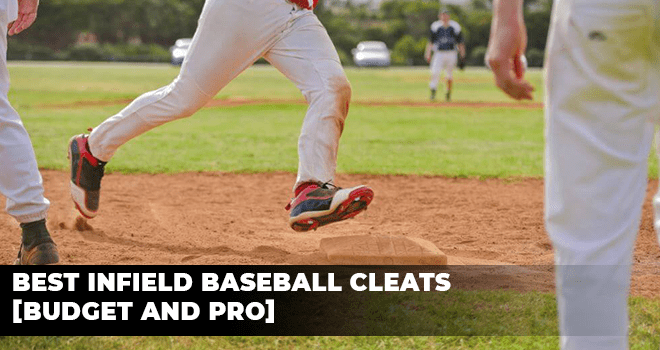 Best Infield Baseball Cleats Budget and Pro
