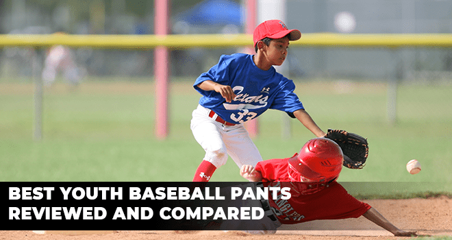 Best Youth Baseball Pants Reviewed and Compared