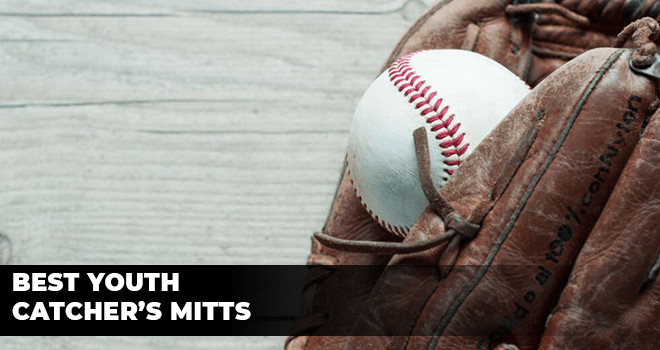 Best Youth Catcher's Mitts