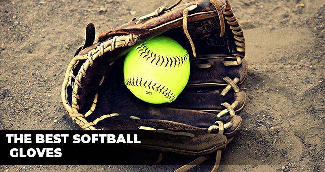The Best Softball Gloves